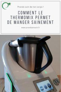 Manger sainement grâce au Thermomix | Prends en Soin