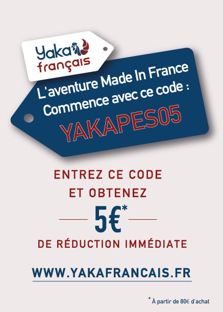 Réduction Made in France pour Prends en Soin de Yaka Français